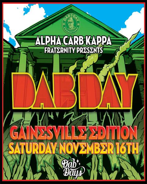 DabDay Gainesville Ed